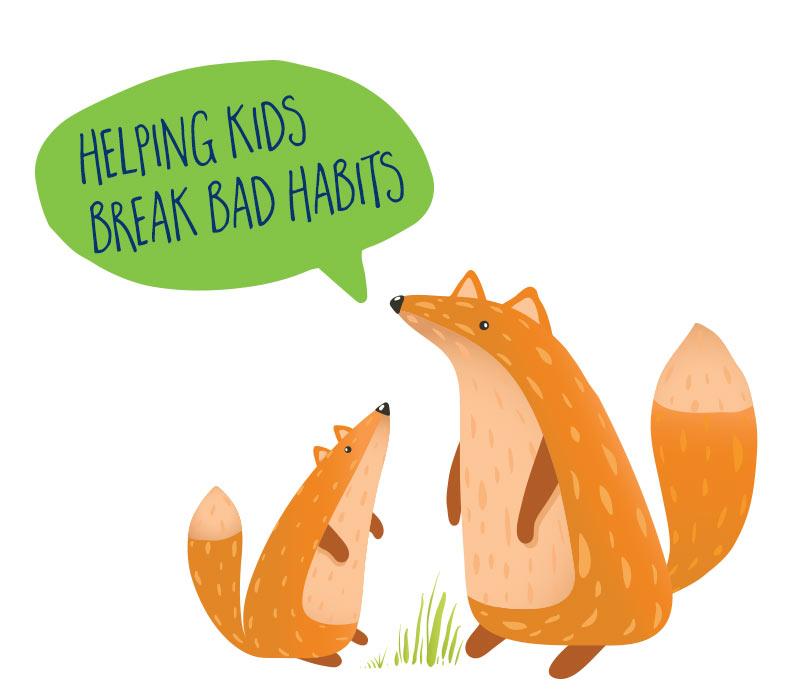Helping kids break bad habits; Tips and Strategies