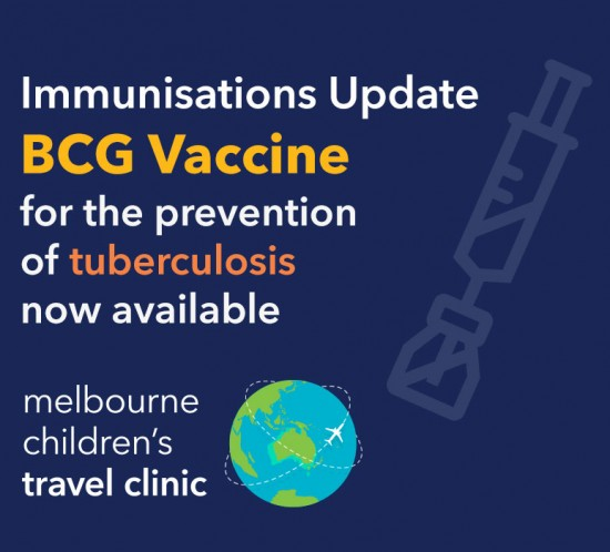 BCG Vaccine - Now Available at Melbourne Children's Travel Clinic