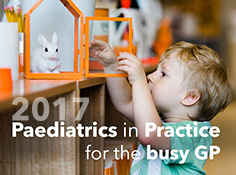 Paediatrics in Practice for the Busy GP - Workshop 12 August 2017