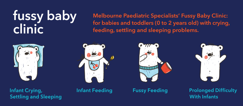 Fussy Baby Clinic - crying, feeding, settling and sleeping problems