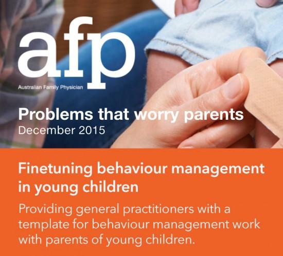 Australian Family Physician, December 2015 - Finetuning behaviour management in young children, Dr Rick Jarman