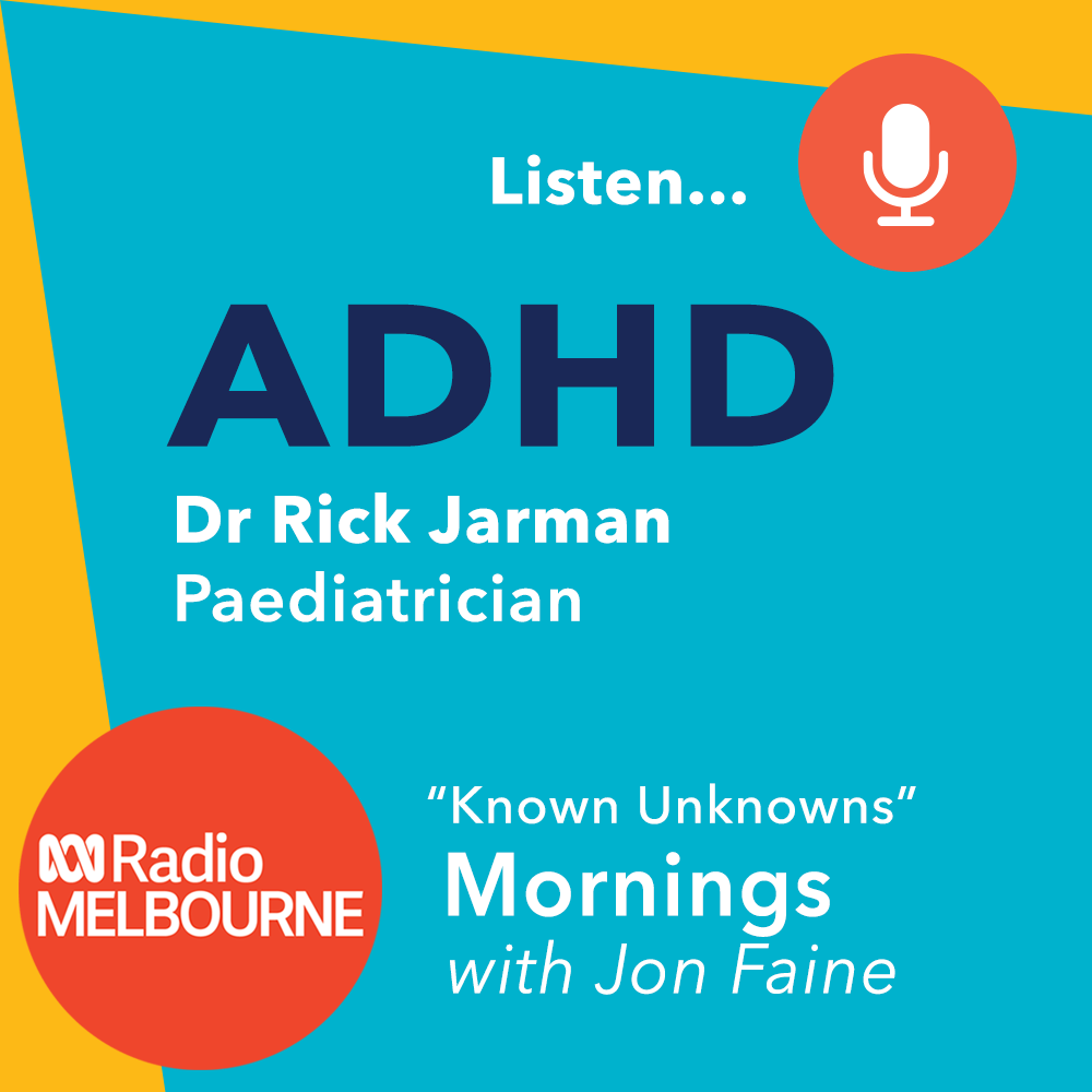 ADHD - Dr Rick Jarman on ABC Radio Melbourne Mornings with Jon Faine