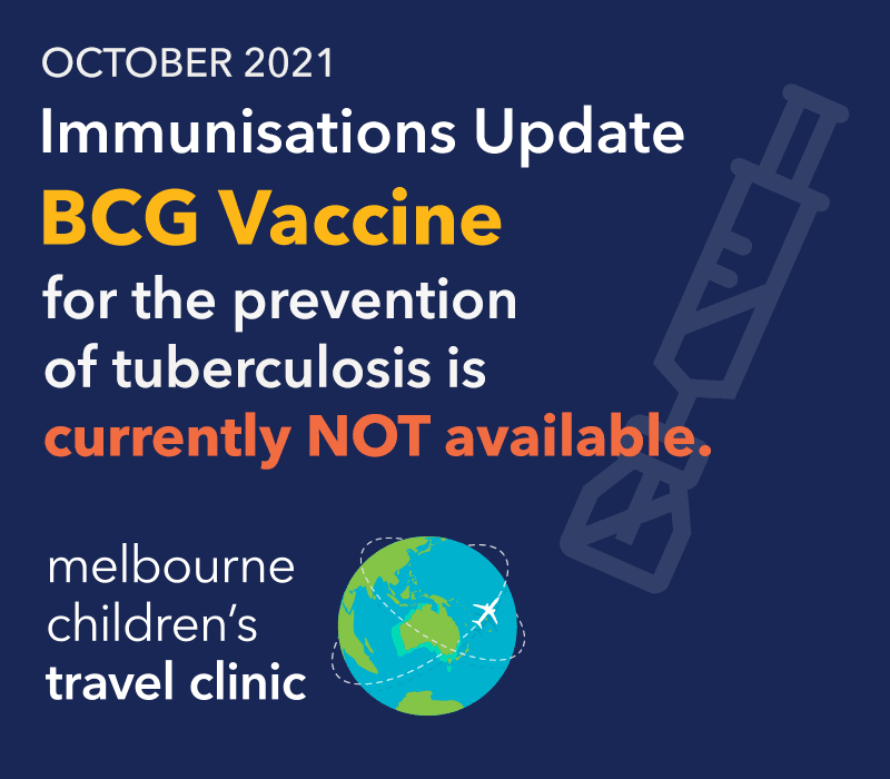 BCG Vaccine - Currently unavailable at Melbourne Children's Travel Clinic
